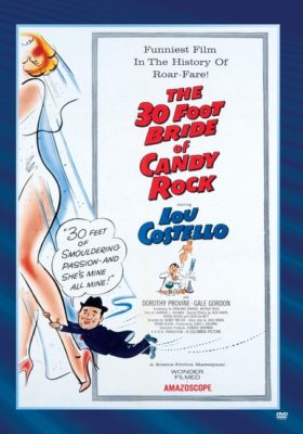 The 30 Foot Bride of Candy Rock - Lou Costello plays Artie Pinsetter, a would-be inventor who needs to create something in a hurry when his girlfriend is mysteriously turned into a giantess.