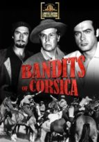 Bandits of Corsica - Siamese twins separated at birth retain a psychic link; each feels the other's pain and happiness.