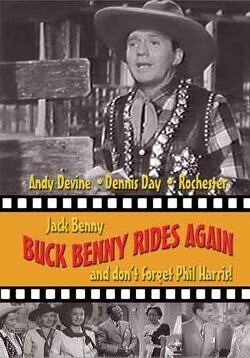 Buck Benny Rides Again - Starring Jack Benny