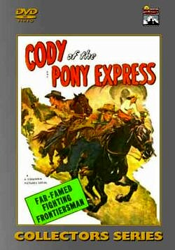 Cody of the Pony Express - 15 Chapters