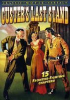 Custer's Last Stand - 15 Chapters