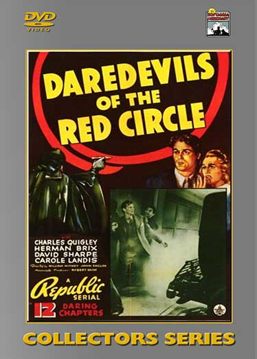 Daredevils of the Red Circle - 12 Chapters