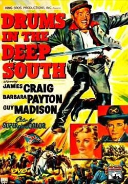 Drums in the Deep South - Great Civil War Movie