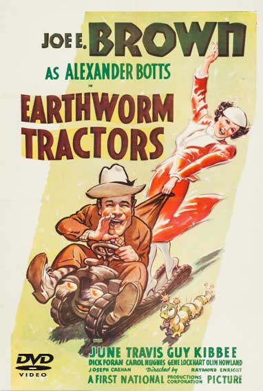 Earthworm Tractors starring Joe E. Brown