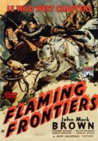 Flaming Frontiers - 15 Chapters