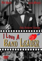 I Love a Band Leader - starring Phil Harris