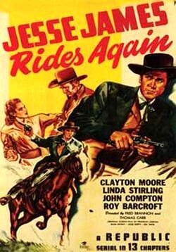 Jesse James Rides Again - 13 Chapters