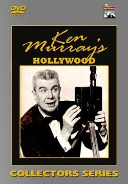 Ken Murray's Hollywood - Rare film footage from Ken Murray's personal