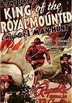King of the Royal Mounted - 12 Chapters