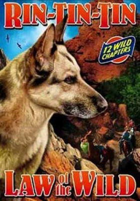 Rin Tin Tin - Law of the Wild - 12 Chapters
