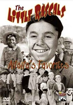 Little Rascals - Alfalfa's Favorites