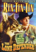 The Lone Defender - 12 Chapter Serial starring Rin-Tin-Tin