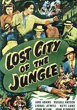 Lost City of the Jungle - 13 Chapters