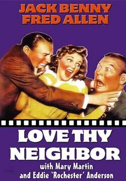 Love Thy Neighbor - starring Jack Benny and Fred Allen