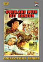 Overland With Kit Carson - 15 Chapters