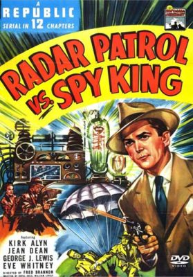 Radar Patrol vs. Spy King - 12 Chapter Serial