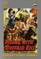 Riding With Buffalo Bill - 15 Chapters