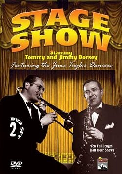Stage Show with Tommy and Jimmy Dorsey