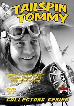 Tailspin Tommy Movie Collection