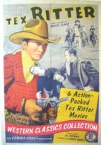 Tex Ritter - 6 Action-Packed Movies