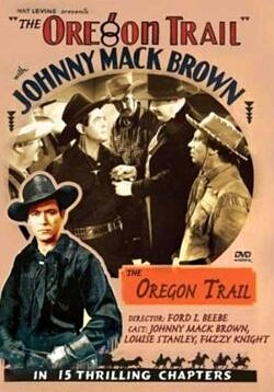 The Oregon Trail - 15 Chapter Serial