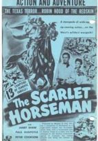 The Scarlet Horseman - 13 Chapter Serial
