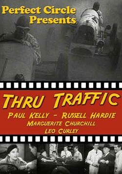 Thru Traffic - Rare classic movies