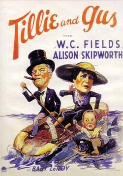 Tillie and Gus - starring W. C. Fields