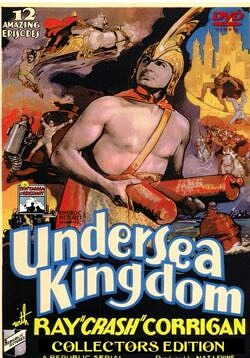 Undersea Kingdom starring Ray 'Crash' Corrigan - 12 Chapter Serial.