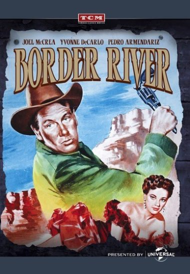 Border River - Desperately hoping to turn the tide of the war, Confederate soldier Clete Mattson steals $2 Million in gold bars from the Union and heads for the Mexican border.