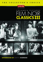 Film Noir Classic - Vol. 3 - the third collection in the series on DVD. In this volume, presented for the first time on DVD, the five restored and remastered films.