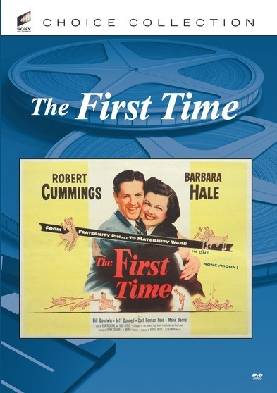 The First Time - the lack of sleep, the nonexistent social life, and the overwhelming cost of raising a child are the subject of this very funny comedy.