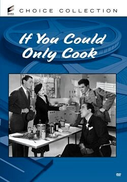If You Could Only Cook - an auto manufacturer falls in love with a down-on-her-luck woman needing a job.