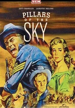 Pillars of the Sky - First Sergeant Emmett Bell faces off with an Apache chieftain as tensions flare between Indians and white settlers in 1860s Oregon.