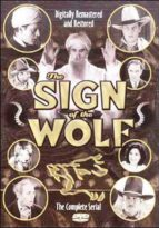 Sign of the Wolf - The Complete Serial
