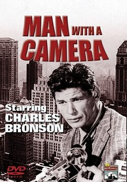 Man With a Camera - Charles Bronson portrays Mike Kovac, a former World War II combat photographer freelancing in New York City.