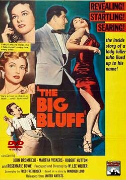 The Big Bluff starring John Broomfield.