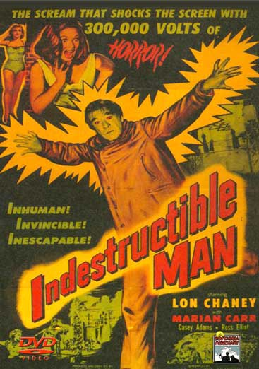 Indestructible Man starring Lon Chaney