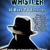 The Whistler Rare TV Shows