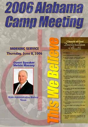 2006 Alabama Camp Meeting with Melvin Massey