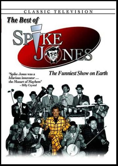 Spike Jones Classic Comedy