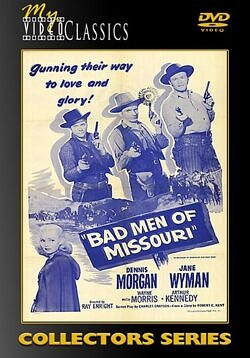 Bad Men of Missouri - 1941 Western