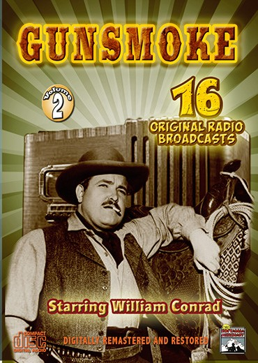 Gunsmoke Vol. 2 Radio Classics