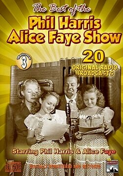 Phil Harris-Alice Faye Show, Vol. 3