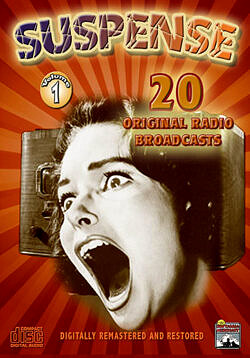 Suspense Radio Classics, Vol.1 - 20 Original Radio Broadcasts