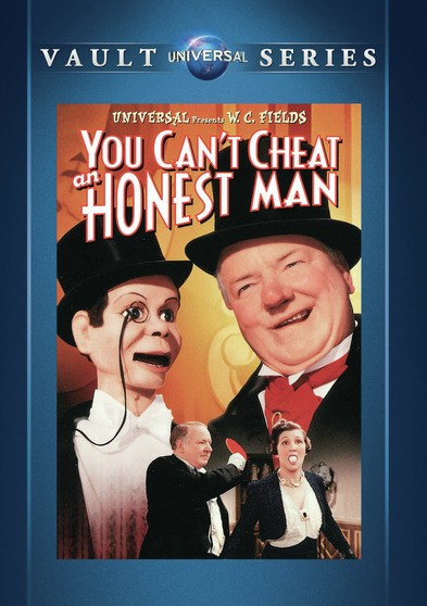 You Can't Cheat an Honest Man, starring W.C. Fields