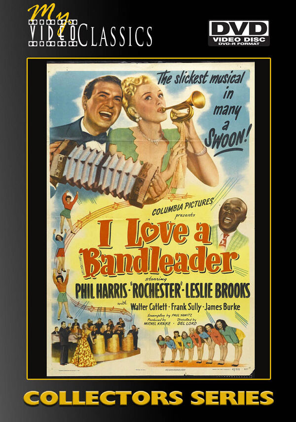 I Love a Bandleader starring Phil Harris - 1945