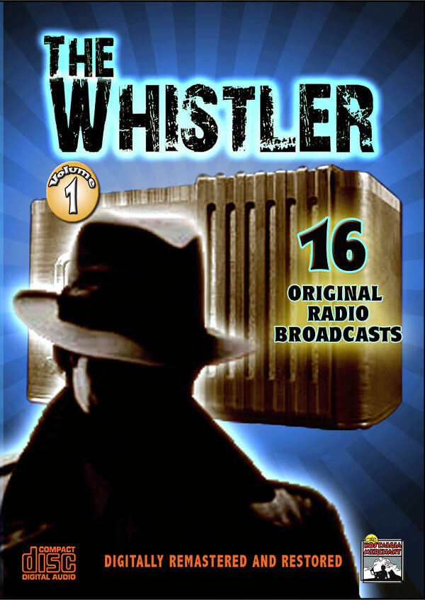 The Whistler Radio Classics, Vol. 1