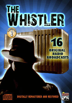 the Whistler Radio Classics, Vol. 2