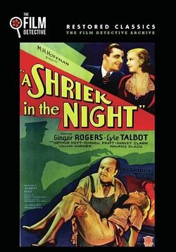 A Shriek in the Night - 1933 Starring Ginger Rogers